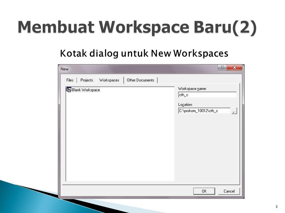 Membuat Workspace Baru(2)