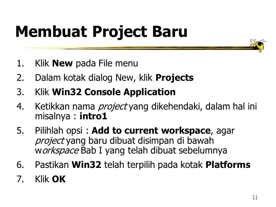 Membuat Project Baru Klik New pada File menu