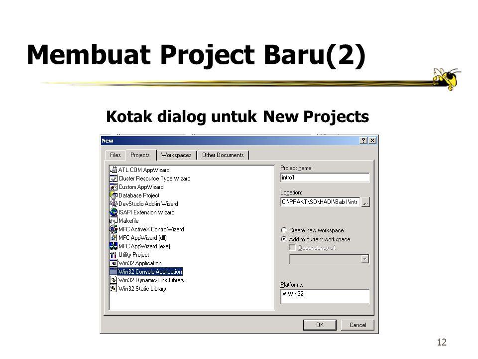 Membuat Project Baru(2)