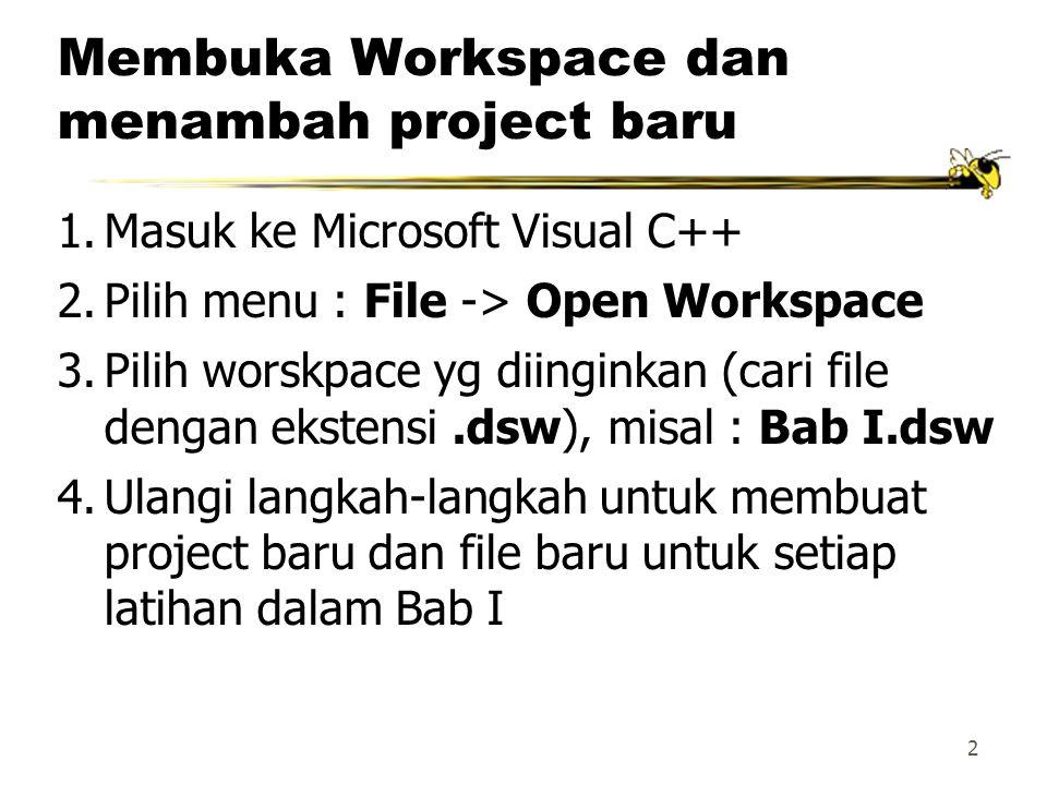 Membuka Workspace dan menambah project baru