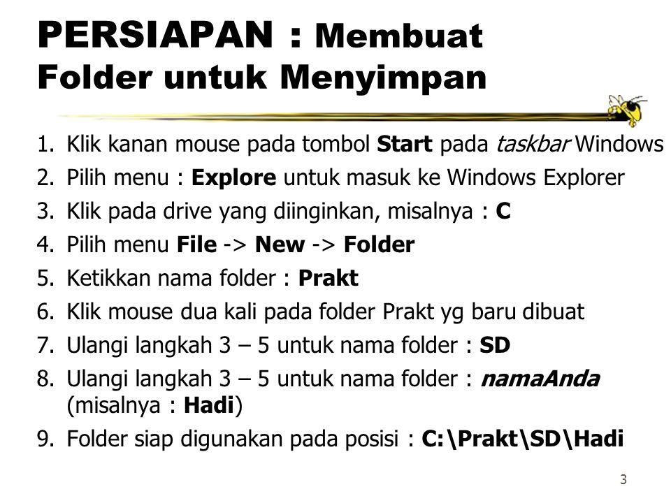 PERSIAPAN : Membuat Folder untuk Menyimpan