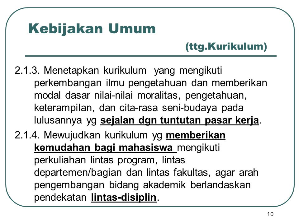 Kebijakan Umum (ttg.Kurikulum)
