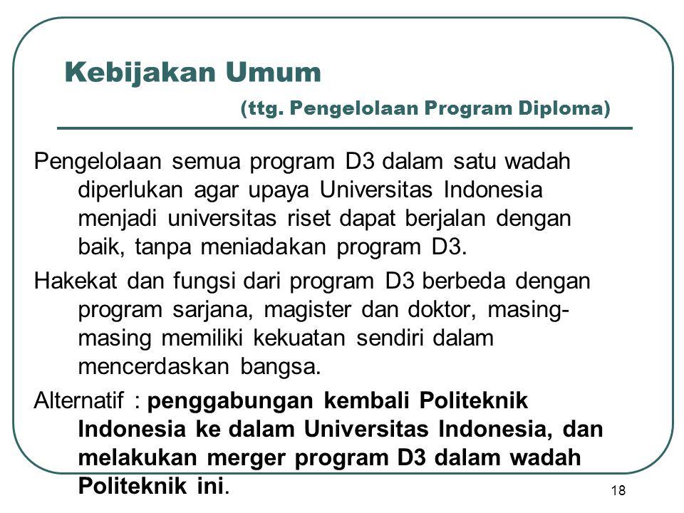 Kebijakan Umum (ttg. Pengelolaan Program Diploma)