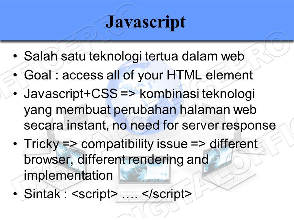Javascript Salah satu teknologi tertua dalam web