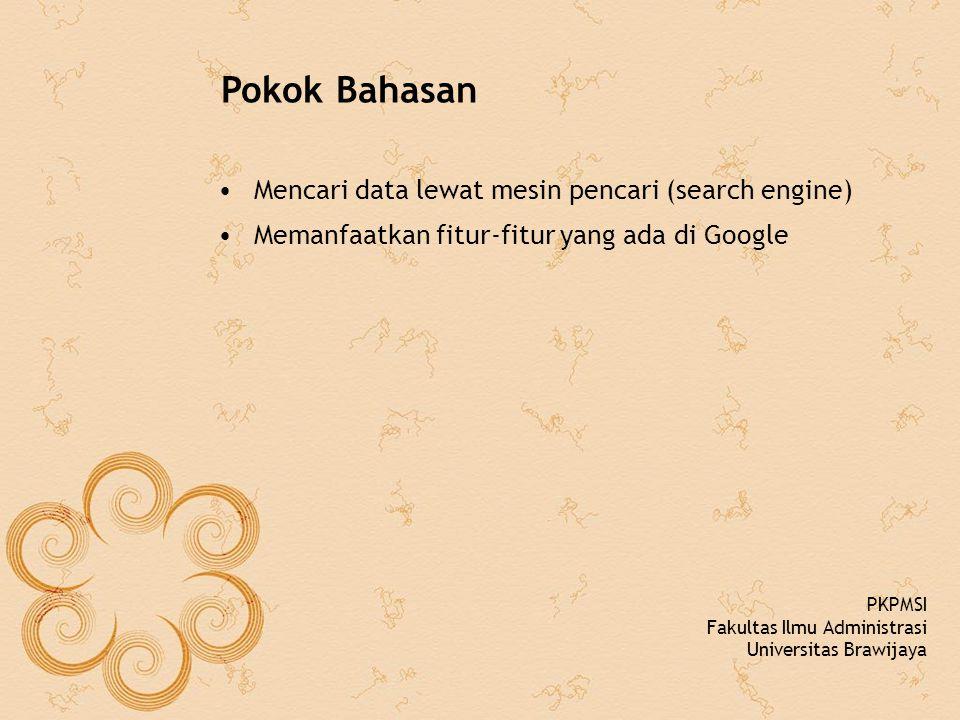 Pokok Bahasan Mencari data lewat mesin pencari (search engine)