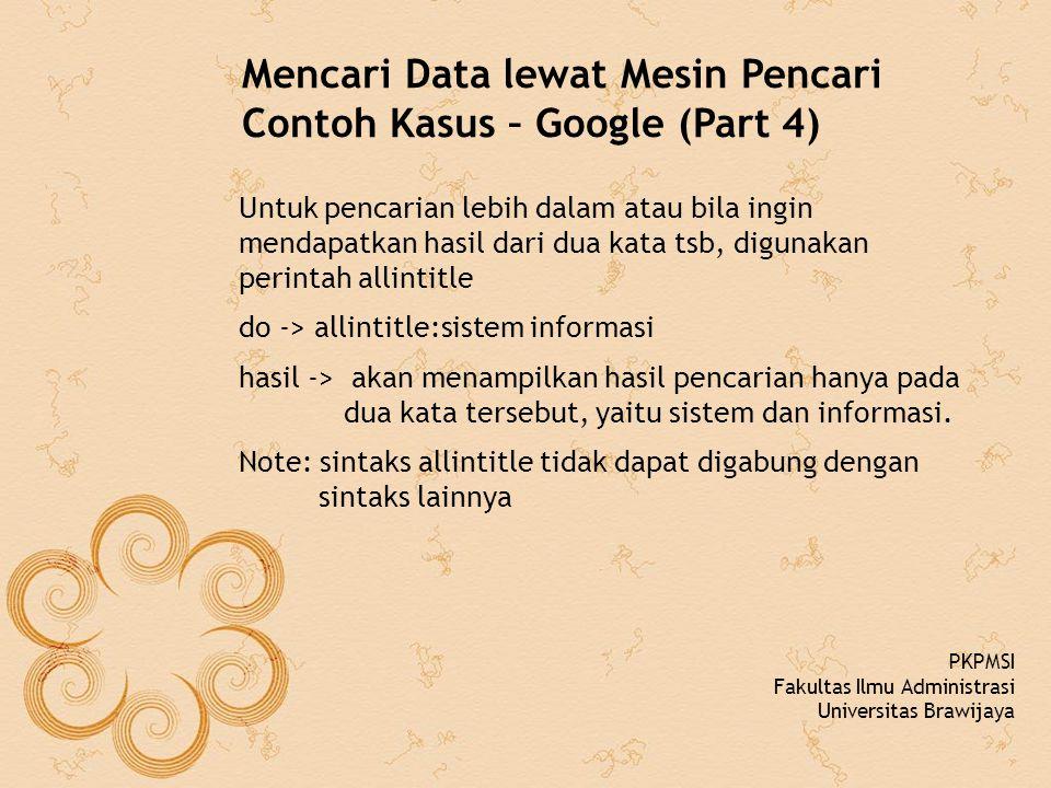 Mencari Data lewat Mesin Pencari Contoh Kasus – Google (Part 4)