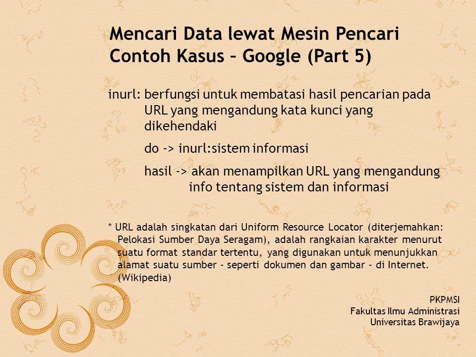 Mencari Data lewat Mesin Pencari Contoh Kasus – Google (Part 5)