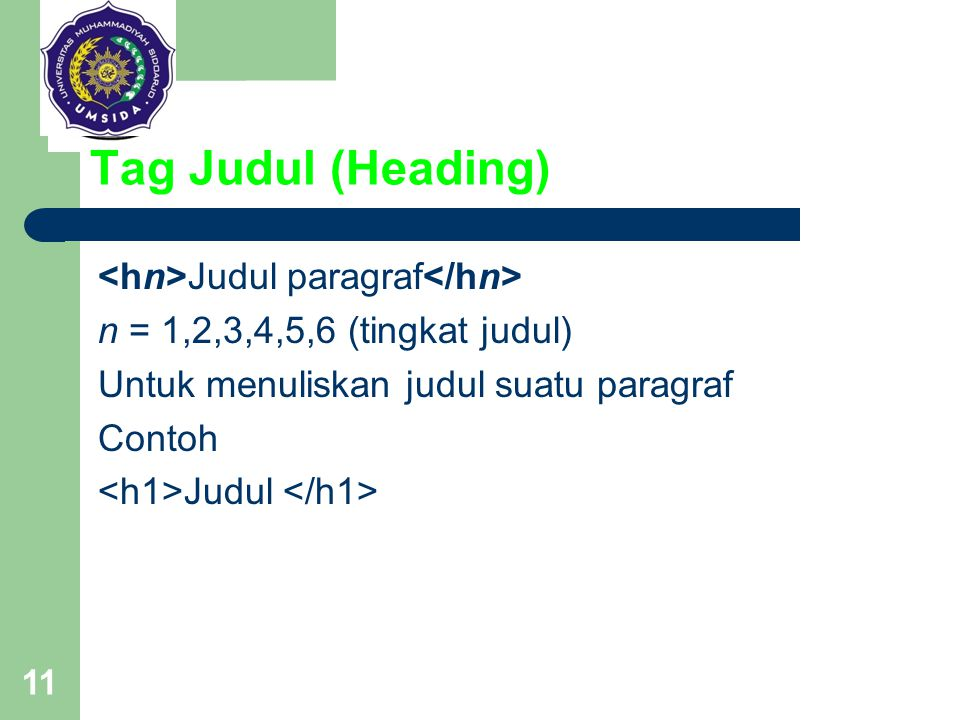 Tag Judul (Heading) <hn>Judul paragraf</hn>