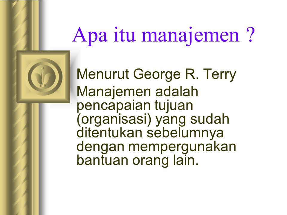 Apa itu manajemen Menurut George R. Terry