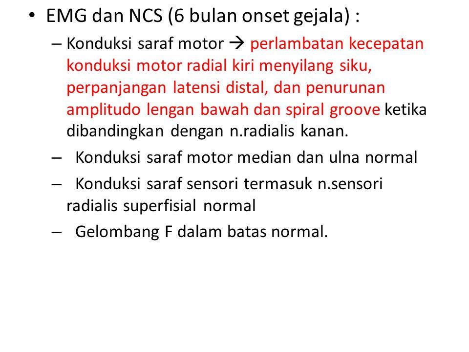 EMG dan NCS (6 bulan onset gejala) :