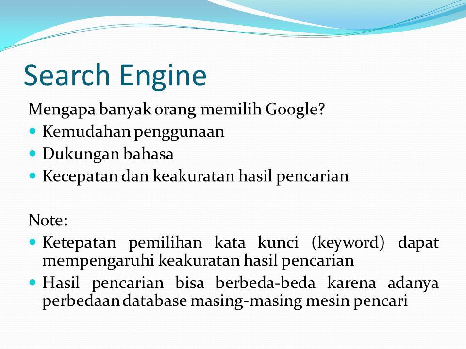 Search Engine Mengapa banyak orang memilih Google