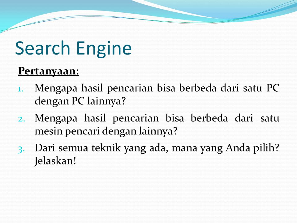 Search Engine Pertanyaan: