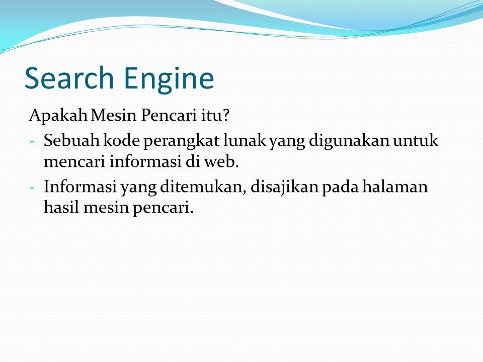 Search Engine Apakah Mesin Pencari itu