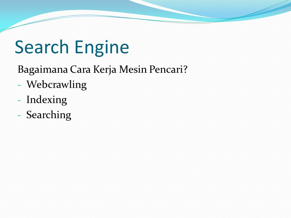 Search Engine Bagaimana Cara Kerja Mesin Pencari Webcrawling Indexing