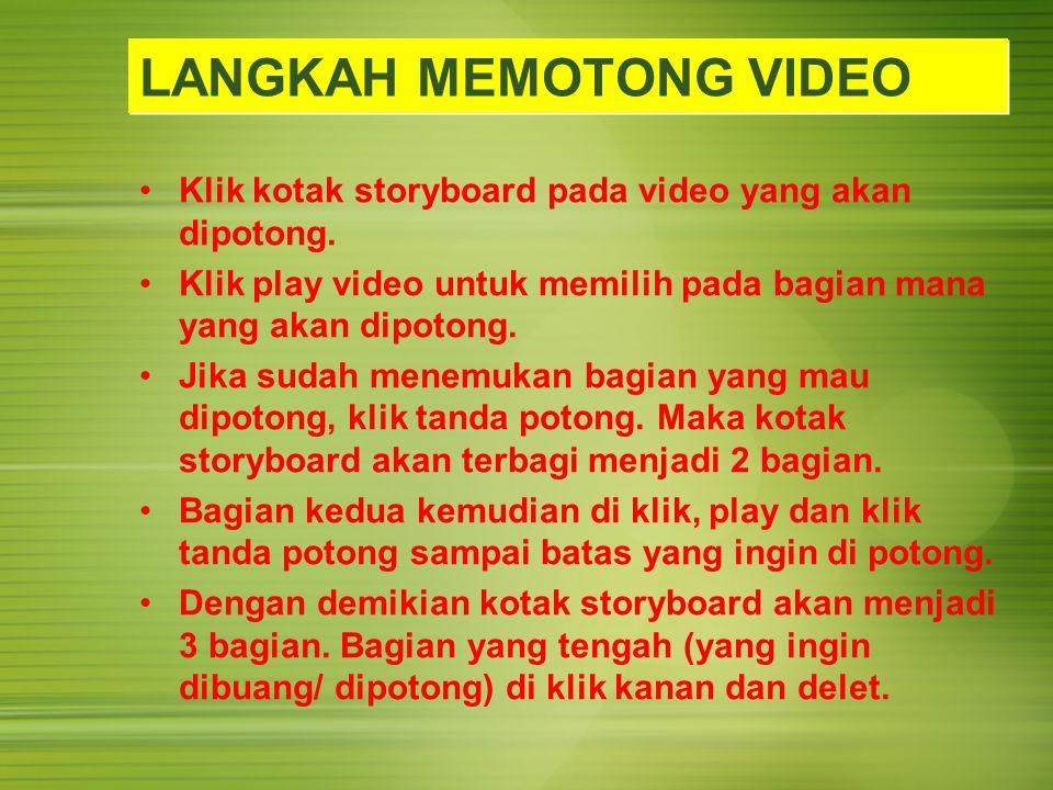 LANGKAH MEMOTONG VIDEO