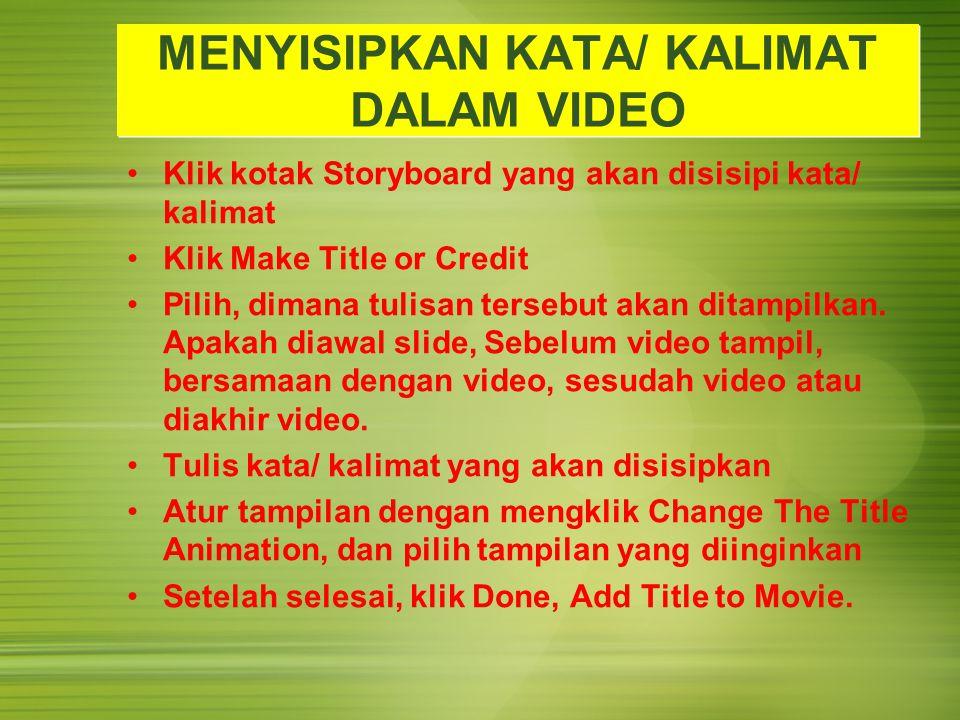 MENYISIPKAN KATA/ KALIMAT DALAM VIDEO