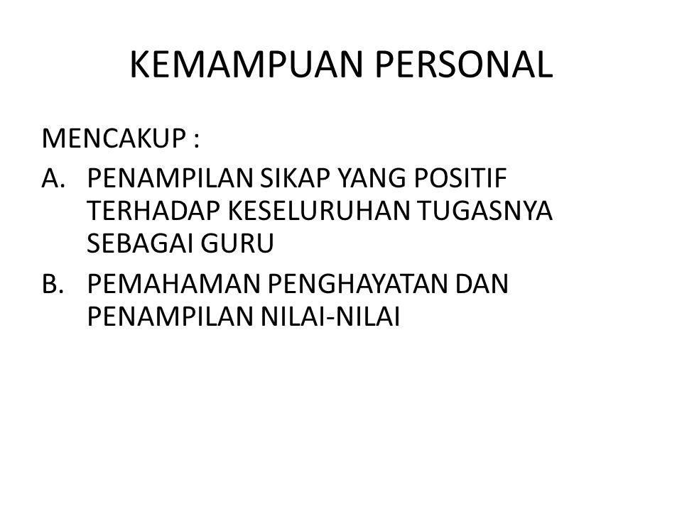 KEMAMPUAN PERSONAL MENCAKUP :