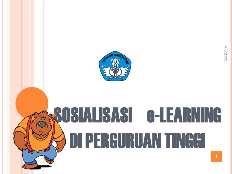 SOSIALISASI e-LEARNING DI PERGURUAN TINGGI