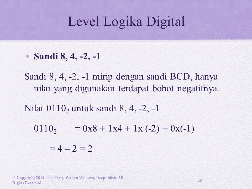 Level Logika Digital Sandi 8, 4, -2, -1