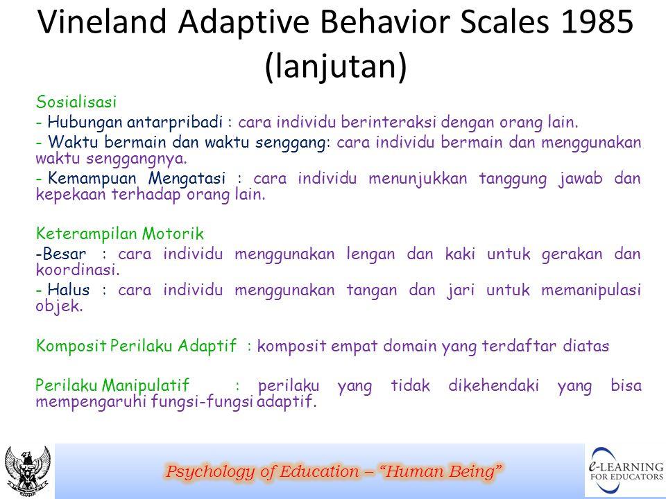 Vineland Adaptive Behavior Scales 1985 (lanjutan)
