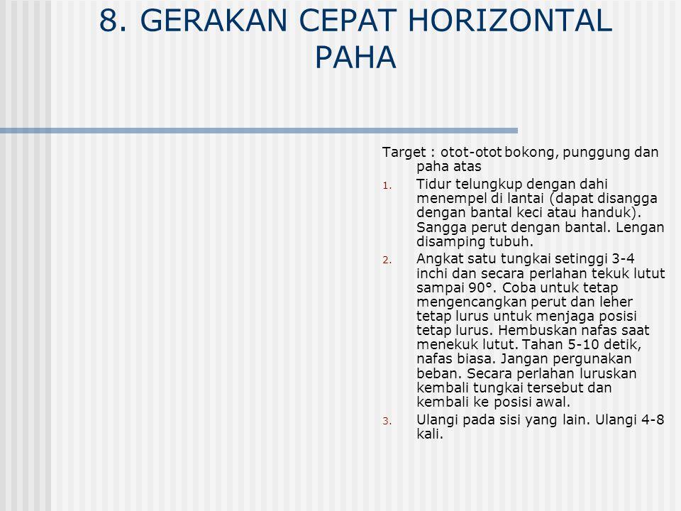 8. GERAKAN CEPAT HORIZONTAL PAHA