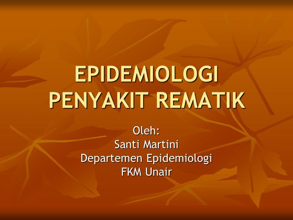 EPIDEMIOLOGI PENYAKIT REMATIK