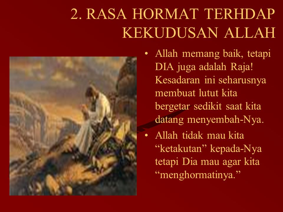 2. RASA HORMAT TERHDAP KEKUDUSAN ALLAH