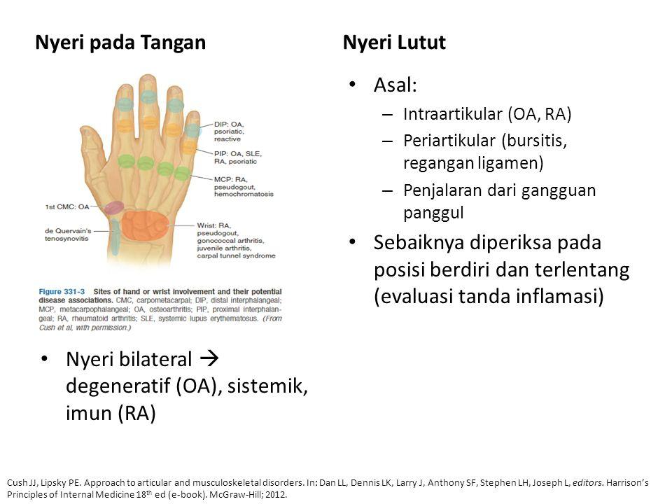 Nyeri bilateral  degeneratif (OA), sistemik, imun (RA)