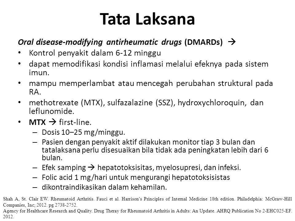 Tata Laksana Oral disease-modifying antirheumatic drugs (DMARDs) 