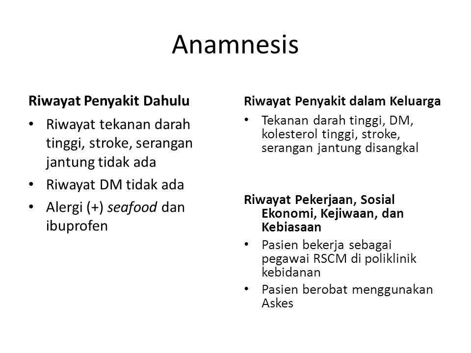 Anamnesis Riwayat Penyakit Dahulu