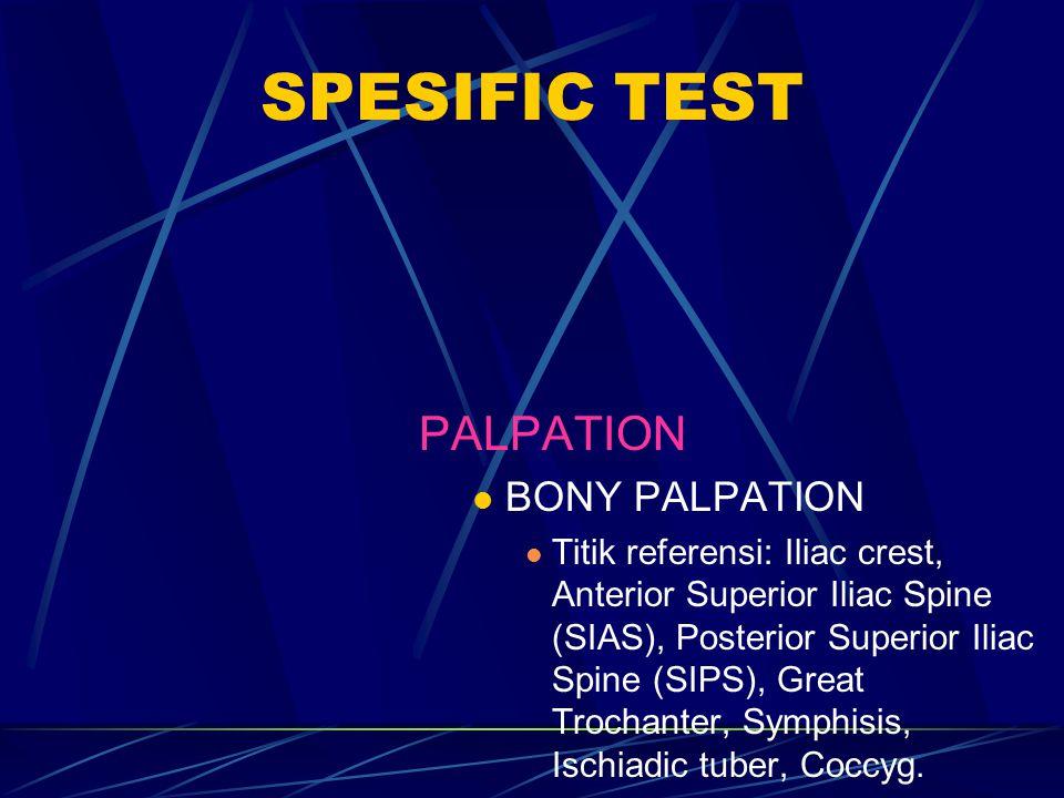SPESIFIC TEST PALPATION BONY PALPATION