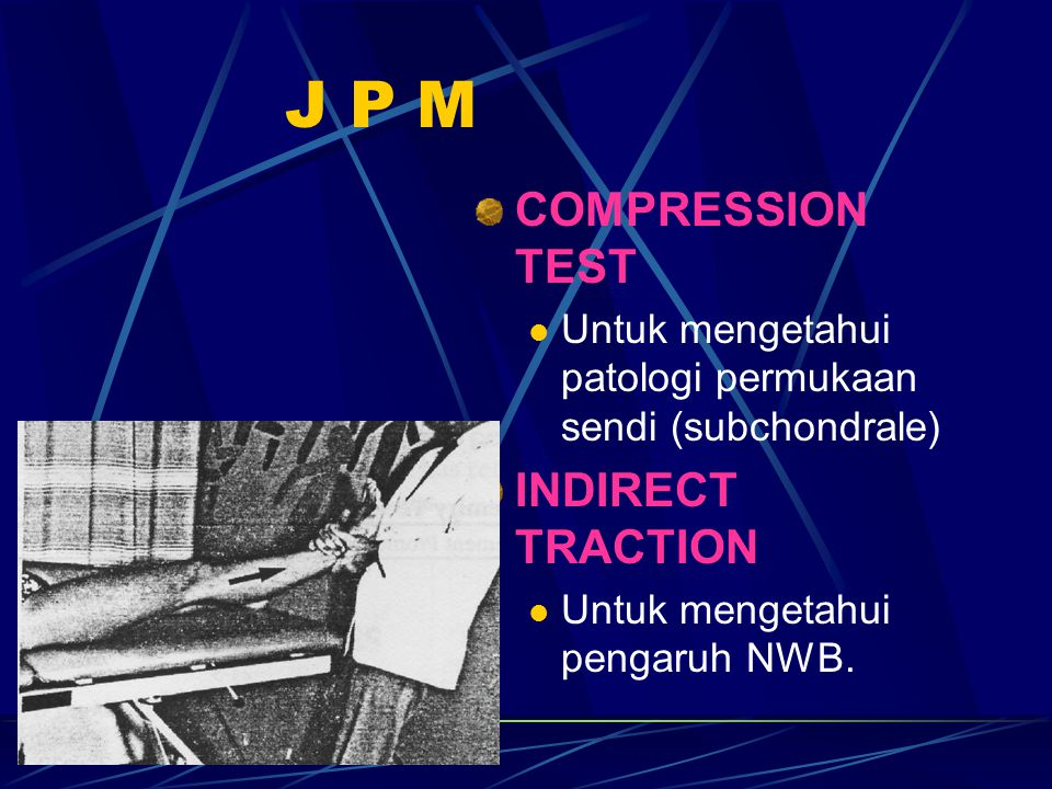 J P M COMPRESSION TEST INDIRECT TRACTION