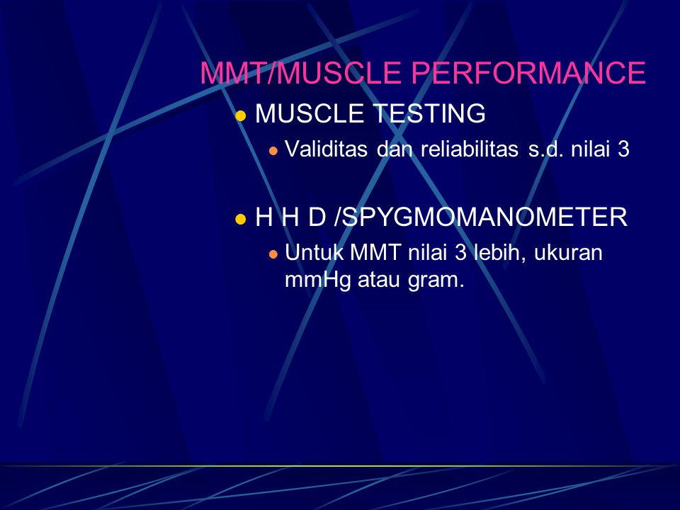 MMT/MUSCLE PERFORMANCE