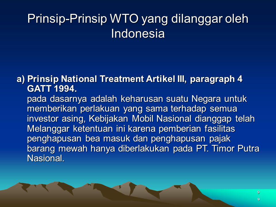Prinsip-Prinsip WTO yang dilanggar oleh Indonesia