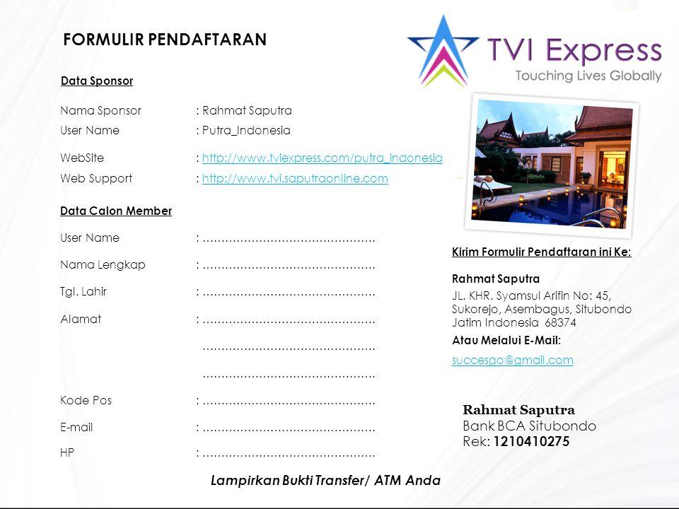FORMULIR PENDAFTARAN Rahmat Saputra Bank BCA Situbondo Rek: 1210410275