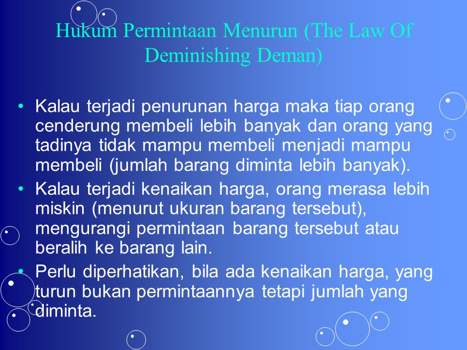 Hukum Permintaan Menurun (The Law Of Deminishing Deman)