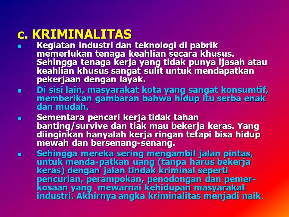 c. KRIMINALITAS