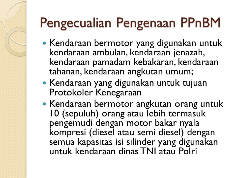 Pengecualian Pengenaan PPnBM