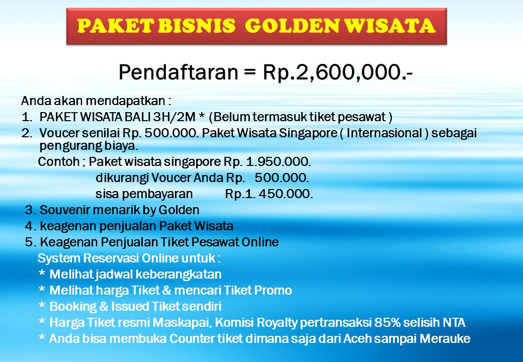 PAKET BISNIS GOLDEN WISATA