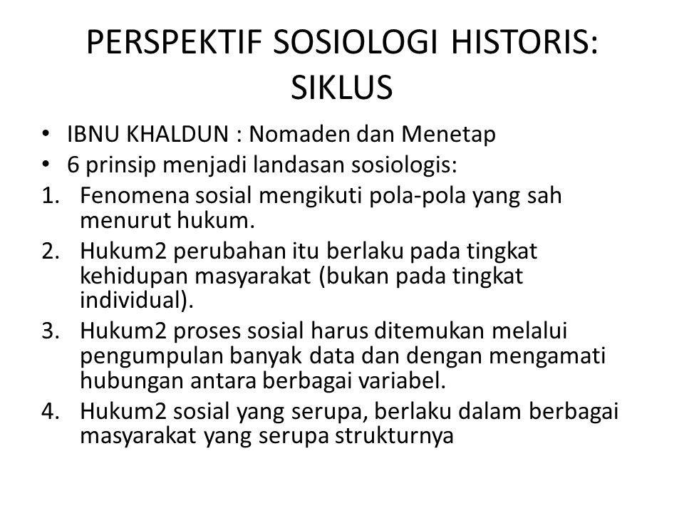 PERSPEKTIF SOSIOLOGI HISTORIS: SIKLUS