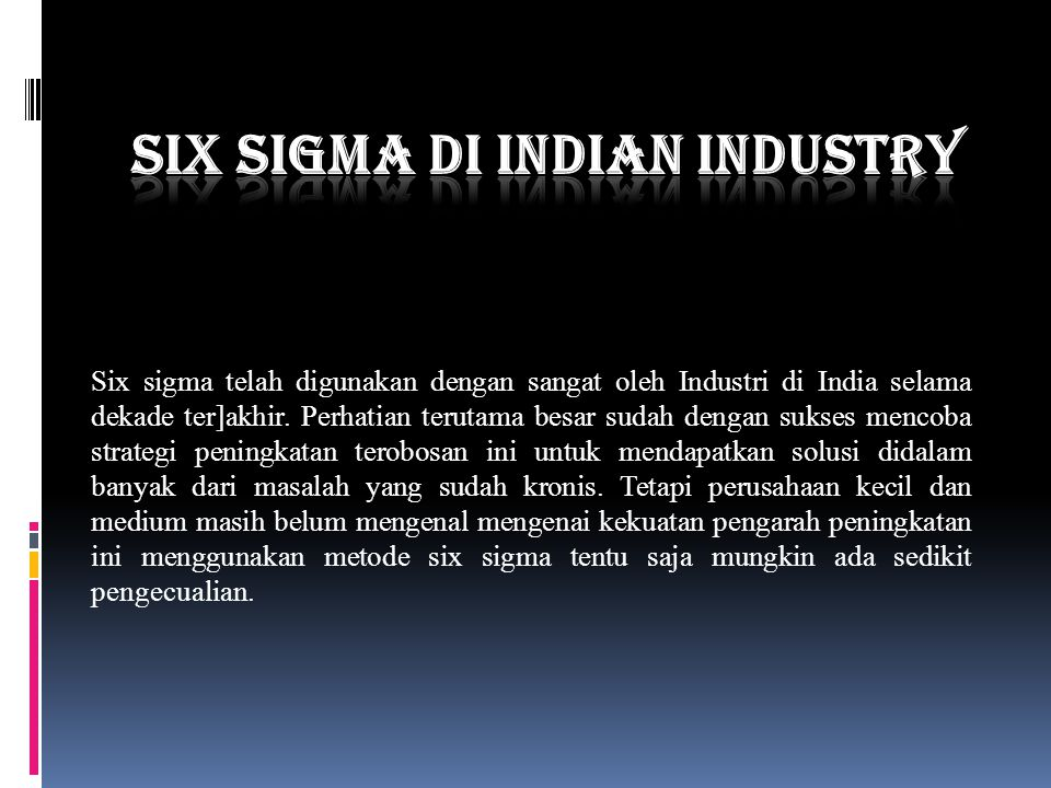 Six Sigma di Indian Industry