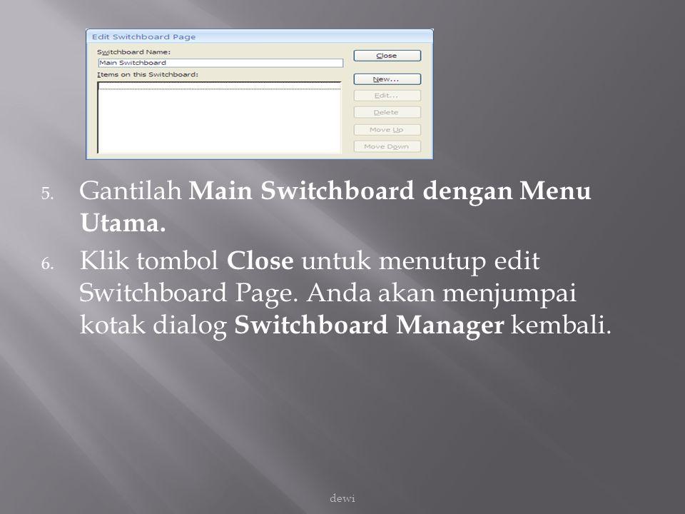 Gantilah Main Switchboard dengan Menu Utama.