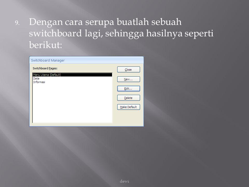 Dengan cara serupa buatlah sebuah switchboard lagi, sehingga hasilnya seperti berikut: