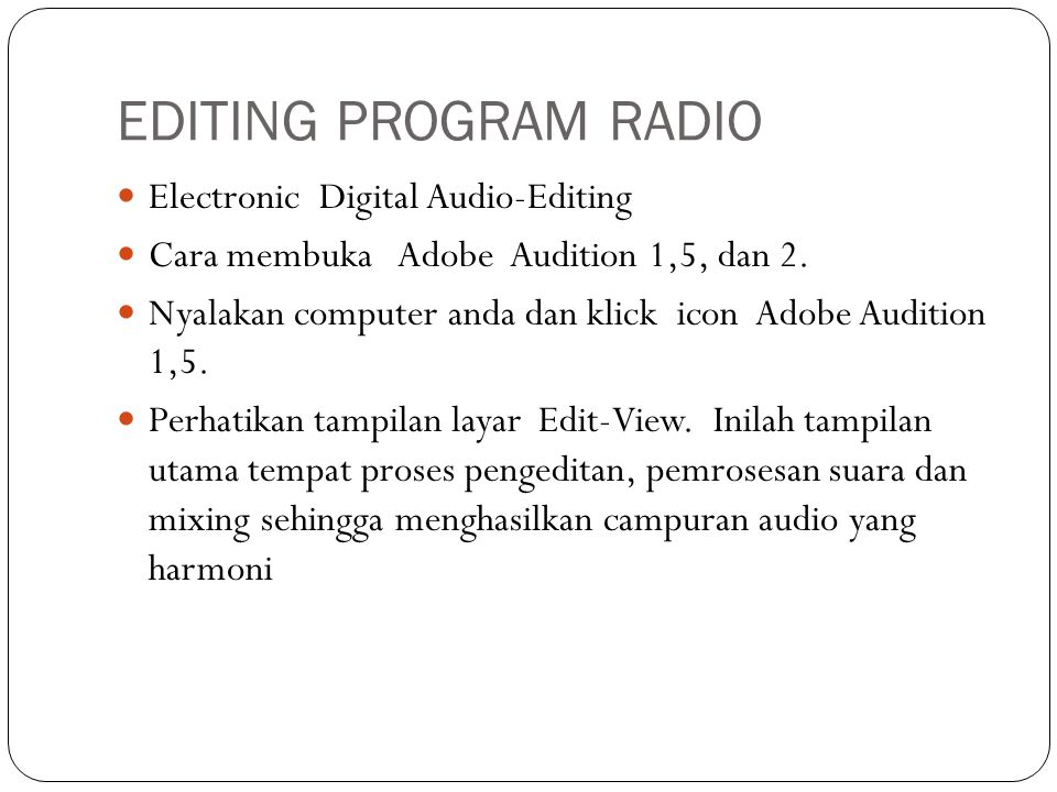 EDITING PROGRAM RADIO Electronic Digital Audio-Editing