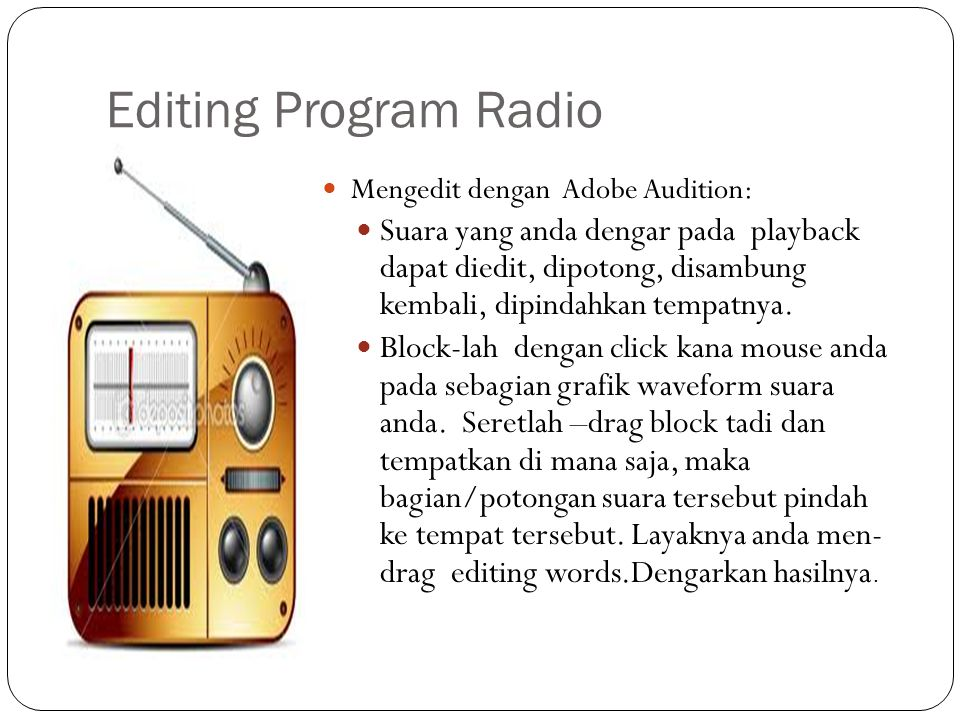 Editing Program Radio Mengedit dengan Adobe Audition: