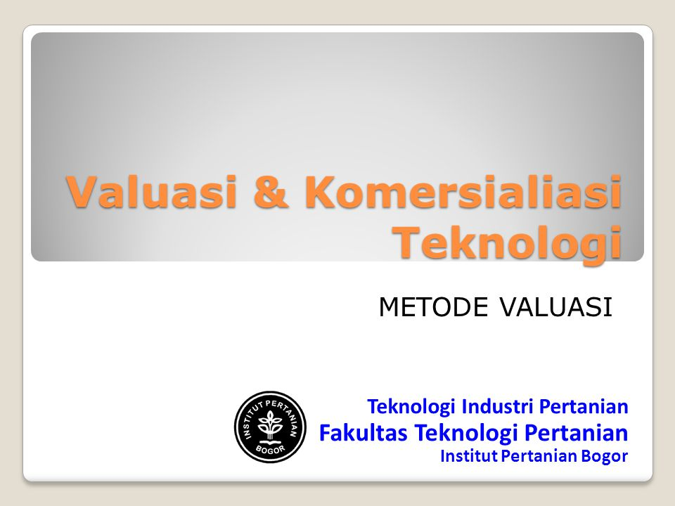 Valuasi & Komersialiasi Teknologi