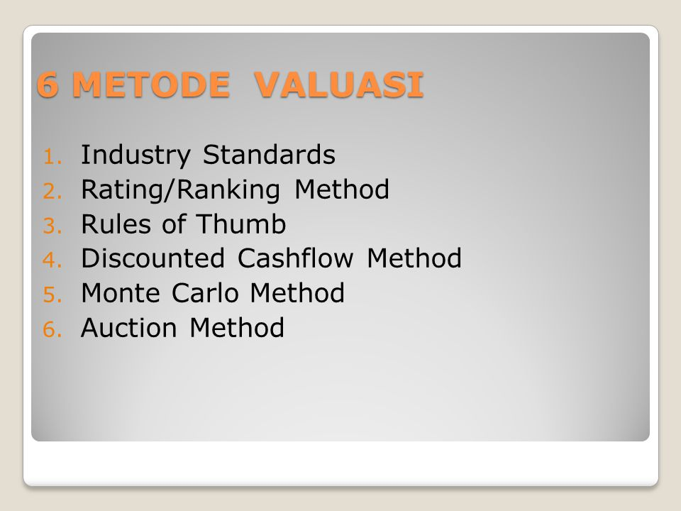 6 METODE VALUASI Industry Standards Rating/Ranking Method