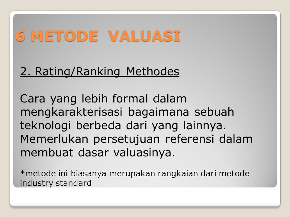6 METODE VALUASI 2. Rating/Ranking Methodes