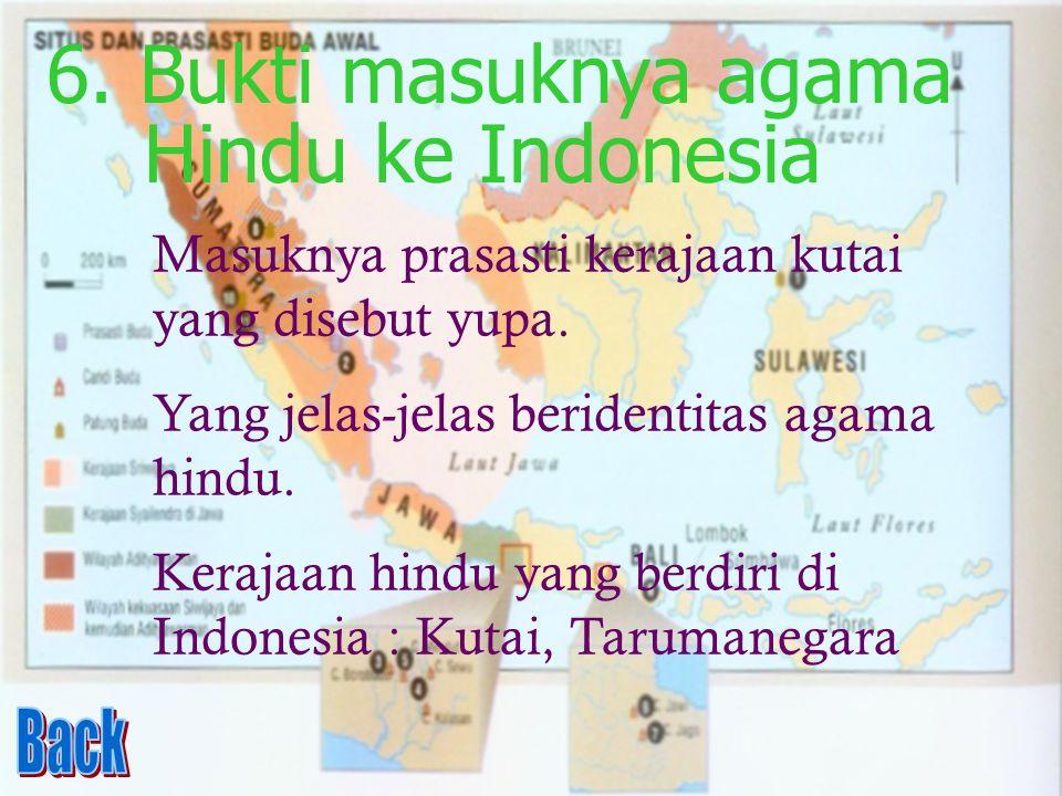 6. Bukti masuknya agama Hindu ke Indonesia