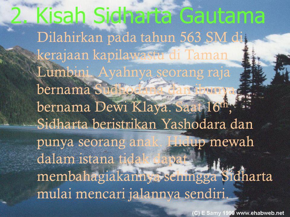 2. Kisah Sidharta Gautama